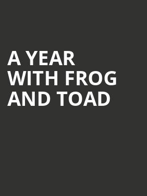 A Year with Frog and Toad at Peace Concert Hall