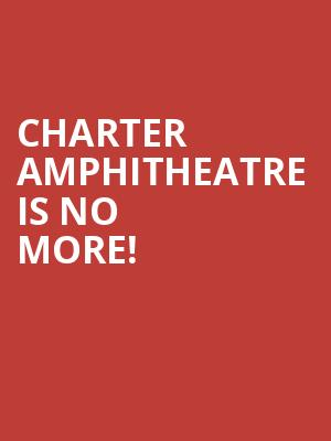Charter Amphitheatre is no more