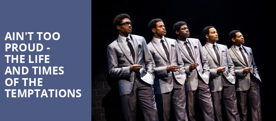 Aint Too Proud The Life and Times of the Temptations, Peace Concert Hall, Greenville