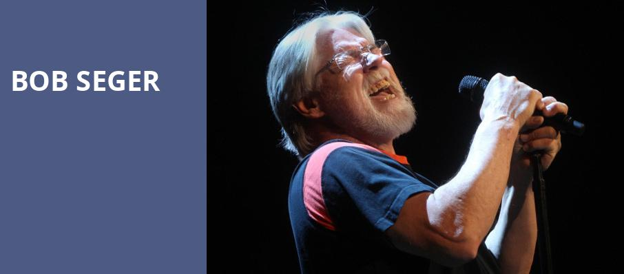 Bob Seger, Bon Secours Wellness Arena, Greenville